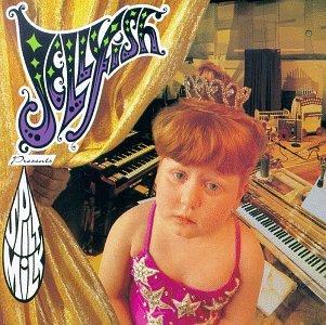 Jellyfish - Spilt Milk