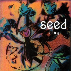 Seed - Ling