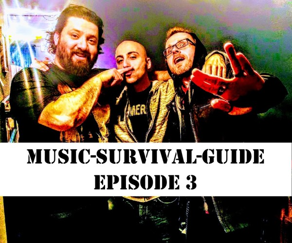 MUSIC-SURVIVAL-GUIDE Episode 3