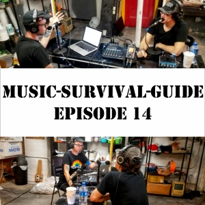 MUSIC-SURVIVAL-GUIDE Episode 14